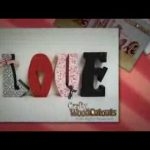 February & Valentines Day Wood Crafts – Love, Kiss, Conversation Hearts