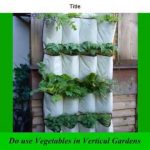 vertical planter | vertical gardening | diy vertical gardening | ideas | how to | kit