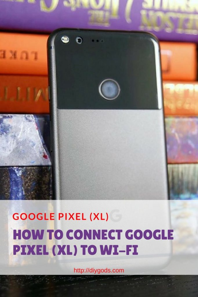How-to-connect-Google-Pixel-XL-to-Wi-Fi