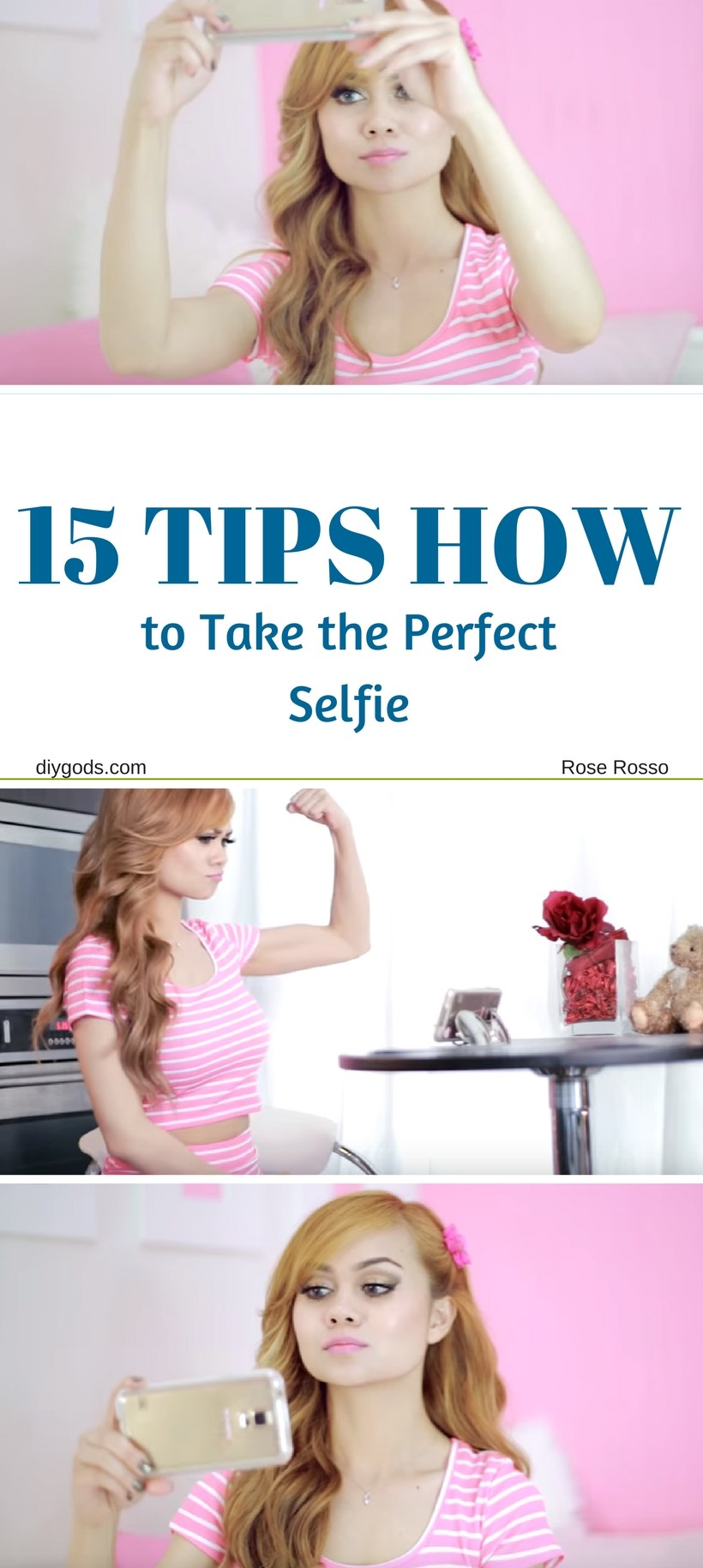 How to Take the Perfect Selfie – 15 MIND-BLOWING WAYS