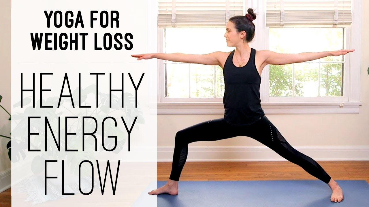 Yoga For Weight Loss – Healthy Energy Flow – Yoga With Adriene