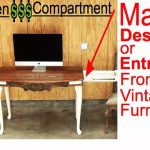 Make a Chic Desk from Reclaimed Vintage Furniture * Secret Compartment * Trash to Treasure