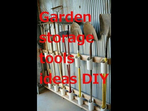 Garden storage tools ideas DIY