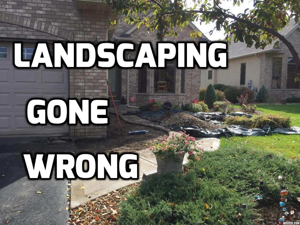 How to make $2000 Even on a Landscape Design  (gone wrong)