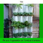 vertical vegetable gardening | vertical gardening | diy vertical gardening | ideas | how to
