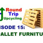 15 – Pallet Furniture Projects – Round Trip Upcycling