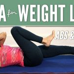 Yoga for Weight Loss – Abs & Arms