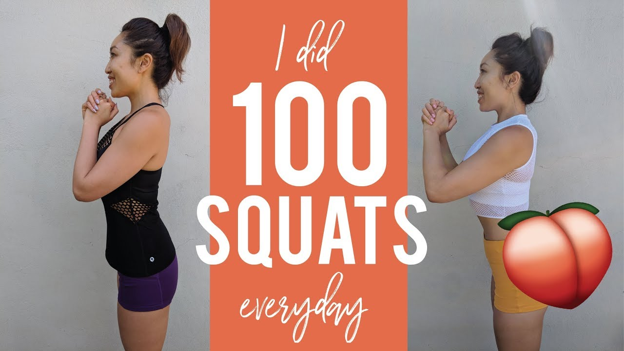I did 100 squats everyday and this is what happened…