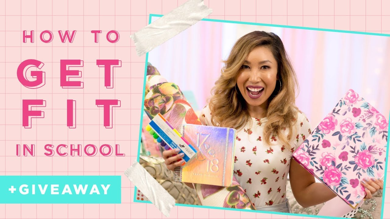How to Get Fit in School + HUGE GIVEAWAY