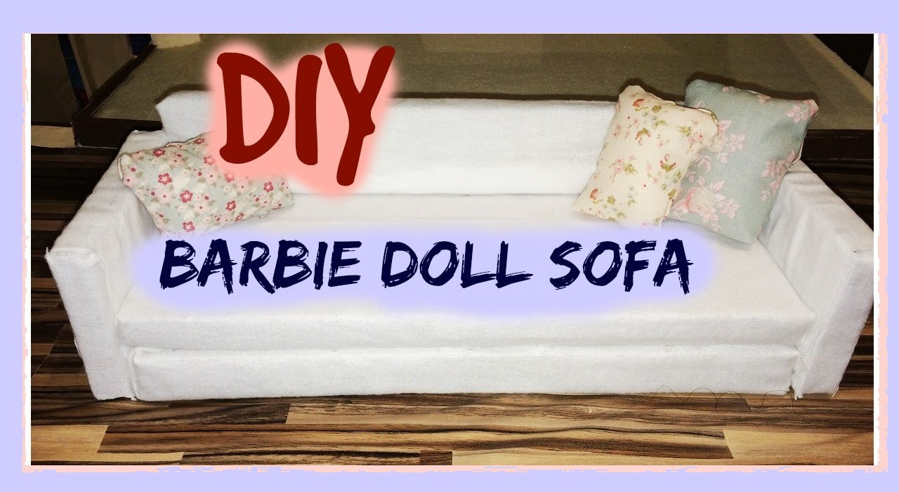 DIY: barbie doll sofa / dollhouse furniture