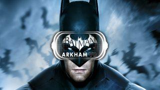 Wear The Cowl: Batman VR Announced Dark Knight News