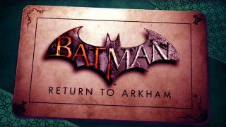 """Batman: Return to Arkham"" Finally Gets A New Release Date Dark Knight News"