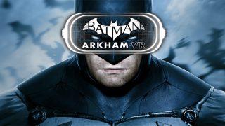 Batman Arkham VR Dark Knight News