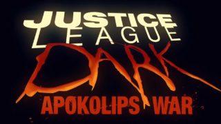 Justice League Dark: Apokolips War Trailer