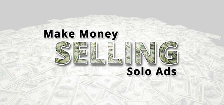 make money selling solo ads