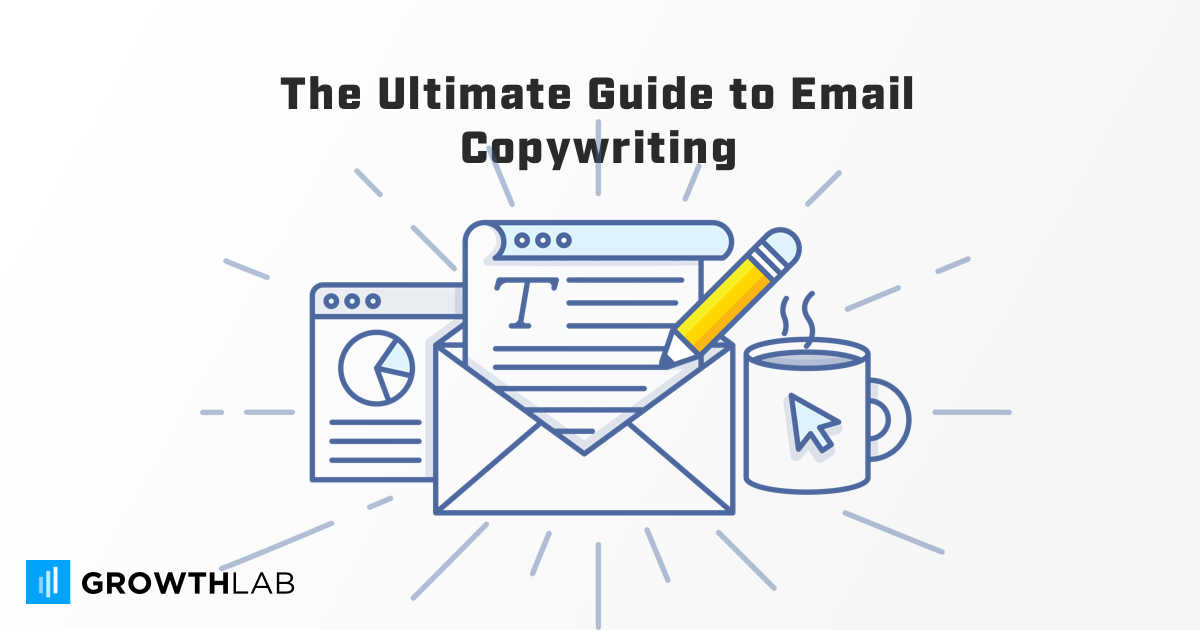 the ultimate guide to email copywriting