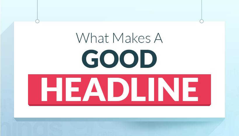 what makes a good headline