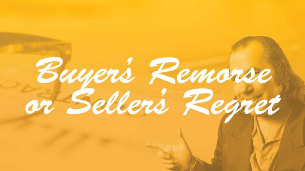 buyer's remorse or seller's regret