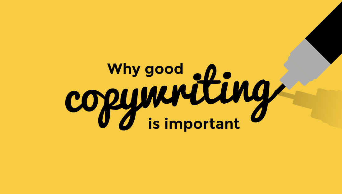 why good copywriting is important