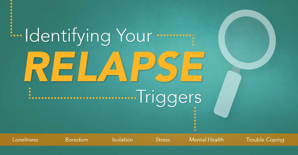 identifying your relapse triggers