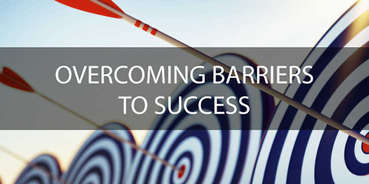 overcoming barriers to success
