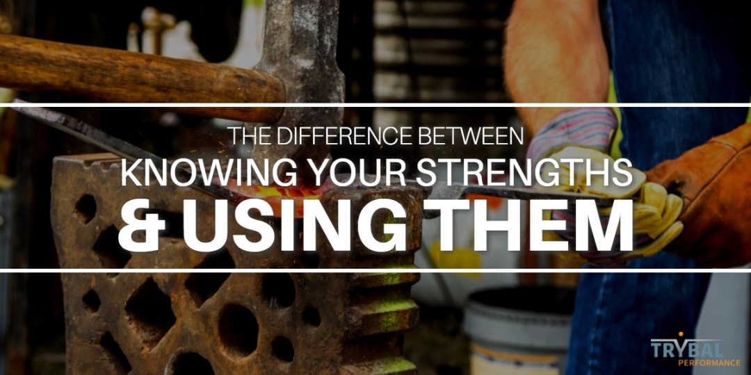 using your strengths
