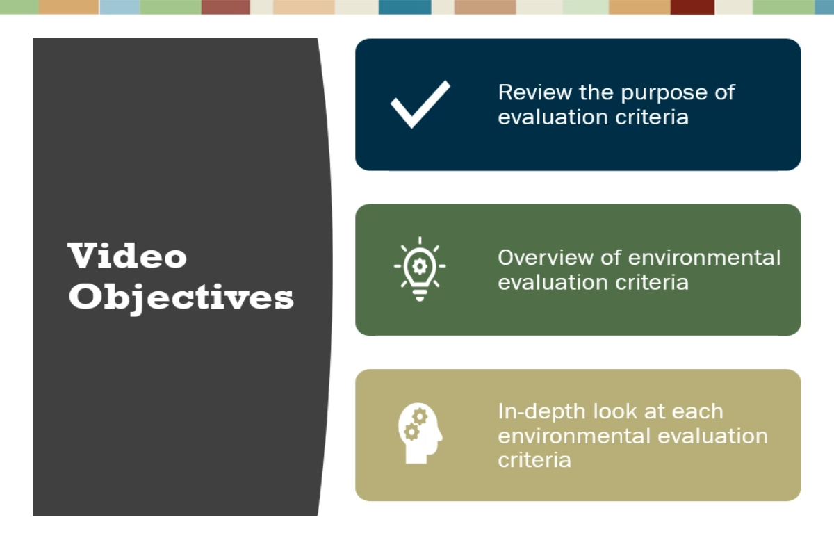 Video #8 - Environmental Evaluation Criteria