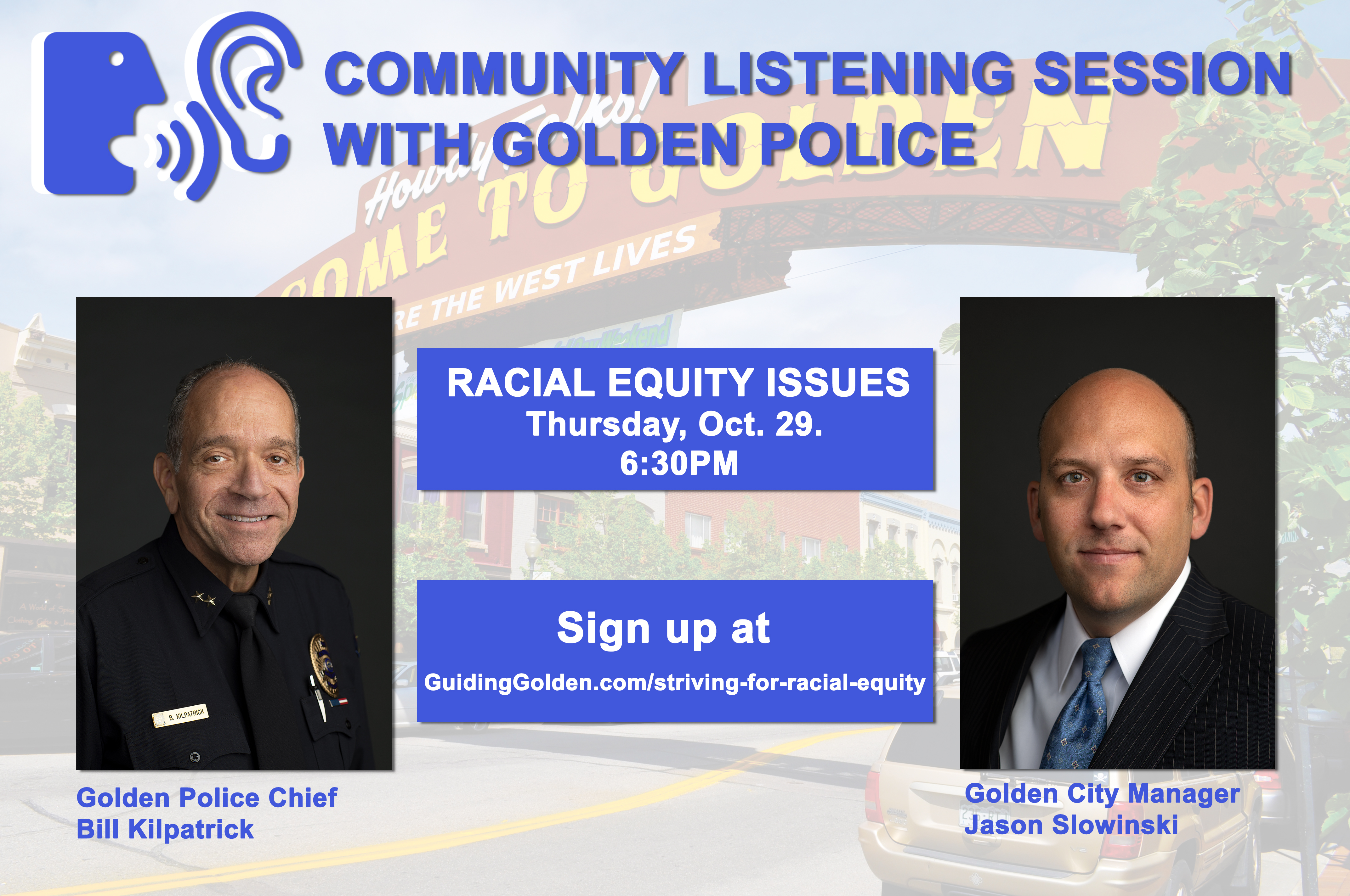 Community Listening Session with Golden Police on Thursday, October 29 at 6:30 p.m. Click on this picture to register for the session.