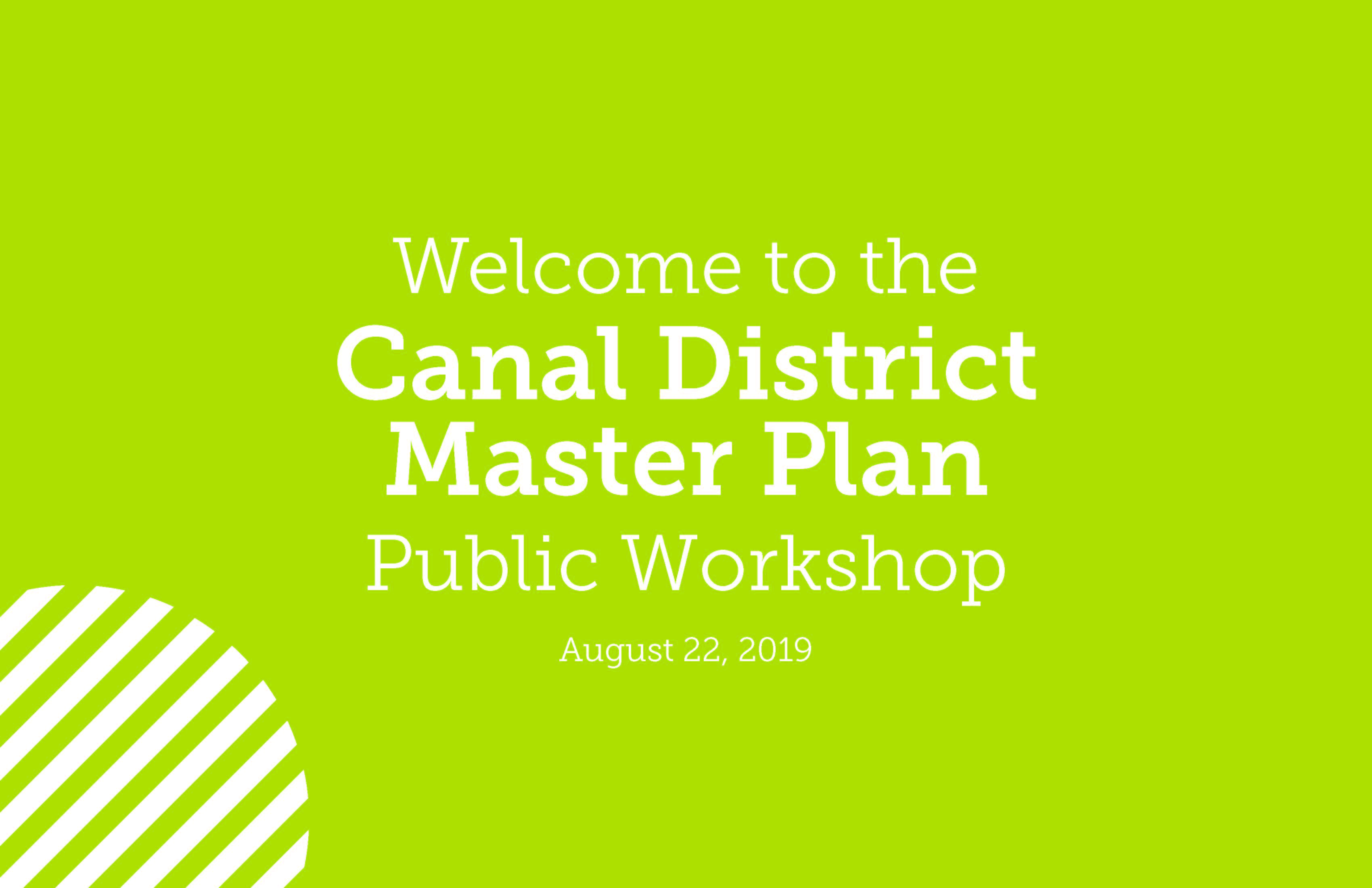 Canal district master plan listening workshop 08.22.2019 page 01