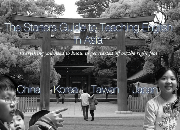 Starters guide to teaching English in Asia