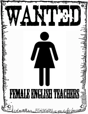 Wanted - Female English teachers