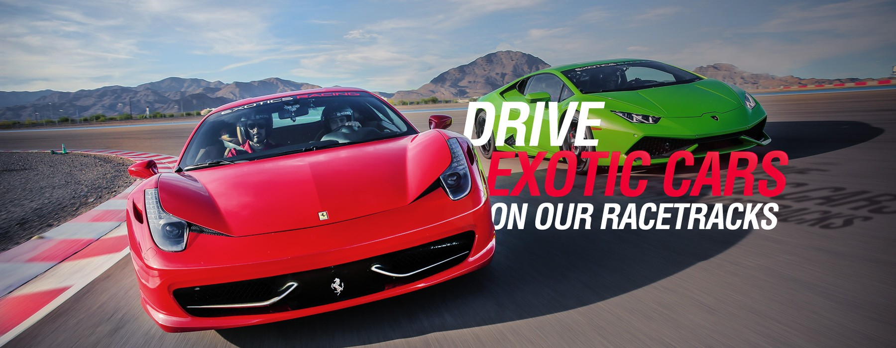 Drive Exotics Cars On Our Racetracks