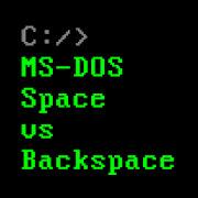 MS-DOS Space vs Backspace