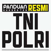 SUKSES TES RESMI TNI POLRI