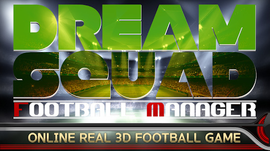 DREAM SQUAD - Soccer Manager Screenshot