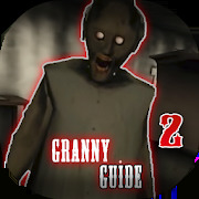 Hint Granny: Chapter Two Game unofficial Guide
