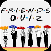 Friends Quiz - Friends Trivia And Quiz 2019!