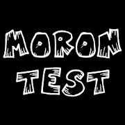 Moron test: Are you an idiot? Show your wits!