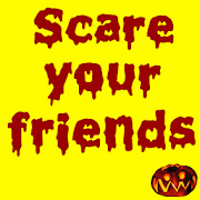 Scary Pranks : Scare your friends.
