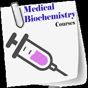 Medical Biochemistry course