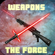 Lightsaber & Blaster & The Force & other weapons