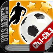New Star Soccer G-Story Chapters 1 to 3