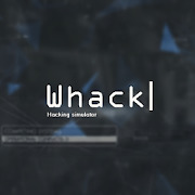 Hacking Simulator - Whack