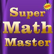 Super Math Master 2019