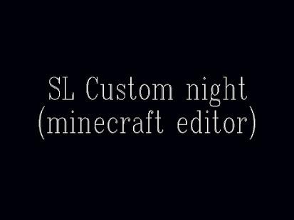 SL Custom night32-bit Editor Screenshot