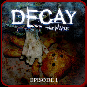 Decay: The Mare - Ep.1 Trial