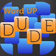 Word Up Dude - fast paced word game using NWL2018