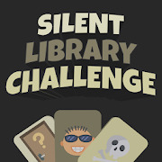 Silent Library Challenges: funny dares, party game
