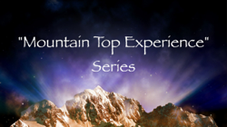 Mountain Top Experience