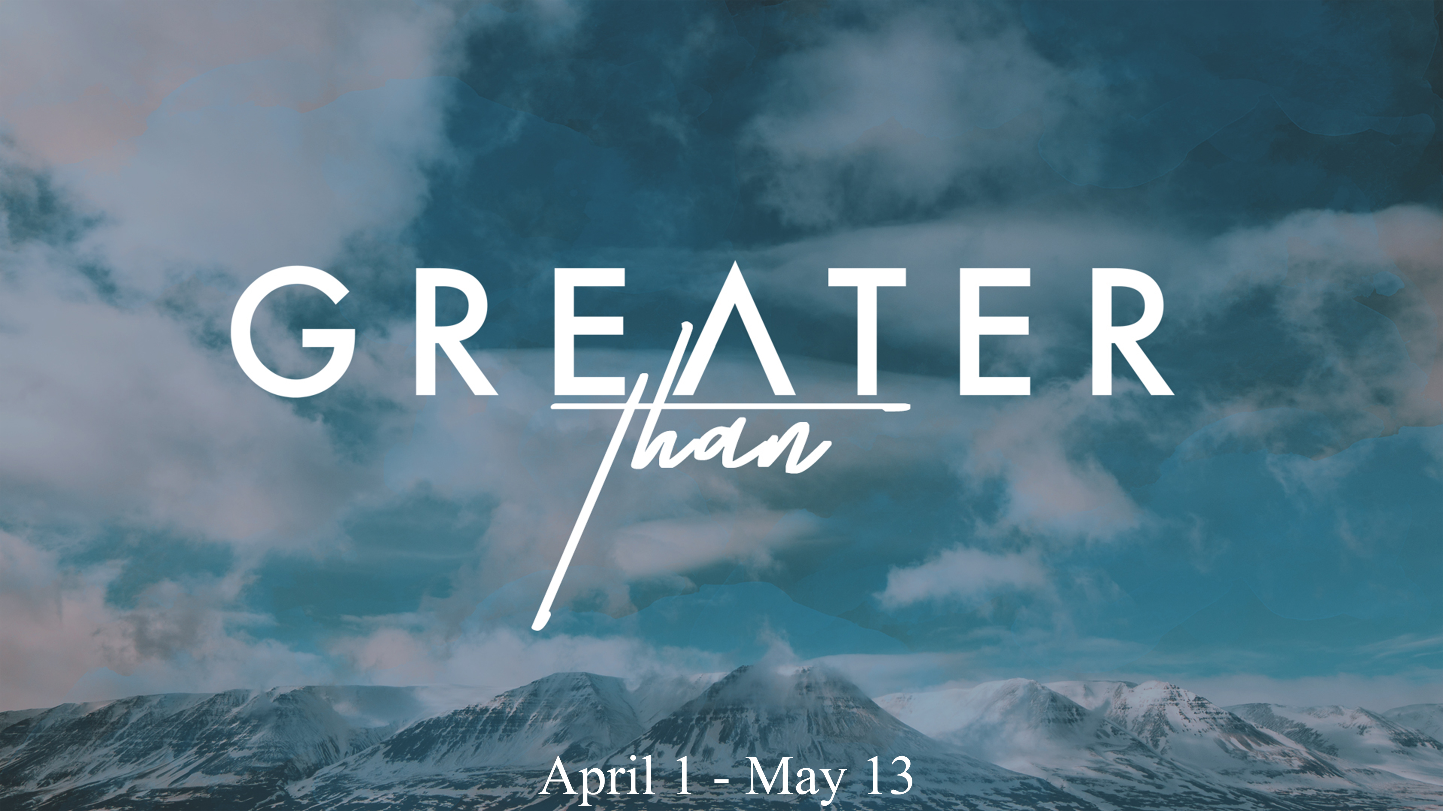 Greater Than - Week 7 (Mothers Day Special)